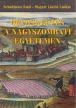Magyar László András, Schultheisz Emil - Orvosképzés a nagyszombati egyetemen 1769-1777 [antikvár]