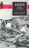 TERRAINE, JOHN - Mons Retreat to Victory [antikvár]