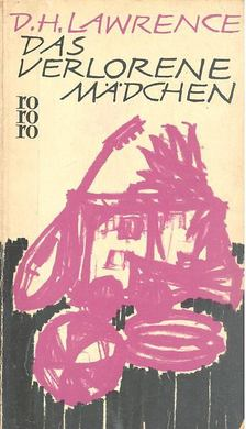 D. H. Lawrence - Das verlorene Mädchen [antikvár]