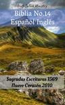 Joern Andre Halseth, TruthBeTold Ministry, Wayne A. Mitchell - Biblia No.14 Espanol Inglés [eKönyv: epub,  mobi]