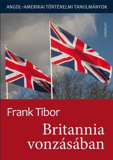 Frank Tibor - Britannia vonzásában - ÜKH 2018