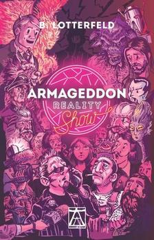 LOTTERFELD, B. - Armageddon Reality Show