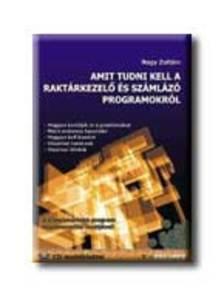 Nagy Zoltán - AMIT TUDNI KELL A RAKTÁRKEZELŐ ÉS SZÁMLÁZÓ PROGRAMOKRÓL - CD