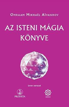 Ajvanhov - Az isten mágia könyve