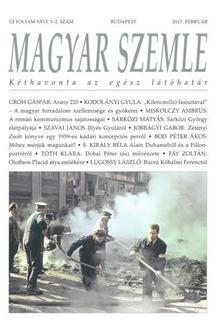 - MAGYAR SZEMLE - 2017. FEBRUÁR