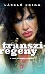 LÁSZLÓ ERIKA - Transziregény [eKönyv: epub, mobi]