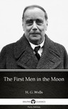 Delphi Classics H. G. Wells, - The First Men in the Moon by H. G. Wells (Illustrated) [eKönyv: epub,  mobi]