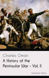 Oman Charles - A History of the Peninsular War - Vol. II [eKönyv: epub,  mobi]