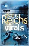 Kathy Reichs - Virals - Fertőzöttek<!--span style='font-size:10px;'>(G)</span-->