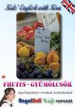 Németh Ervin - Kids' English with Kira - Fruits - Gyümölcsök
