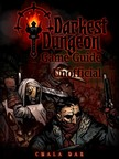 Dar Chala - Darkest Dungeon Game Guide Unofficial [eKönyv: epub,  mobi]