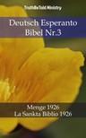 TruthBeTold Ministry, Joern Andre Halseth, Hermann Menge - Deutsch Esperanto Bibel Nr.3 [eKönyv: epub,  mobi]