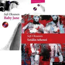 Sofi Oksanen - Baby Jane + Sztálin tehenei