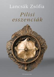 Lancsák Zsófia - Pilisi esszenciák - versek