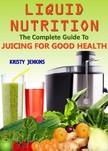 Jenkins Kristy - Liquid Nutrition [eKönyv: epub,  mobi]