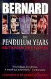 LEVIN, BERNARD - The Pendulum Years - Britain in the Sixties [antikvár]