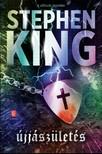 Stephen King - Újjászületés [eKönyv: epub, mobi]<!--span style='font-size:10px;'>(G)</span-->