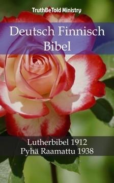 TruthBeTold Ministry, Joern Andre Halseth, Martin Luther - Deutsch Finnisch Bibel [eKönyv: epub, mobi]
