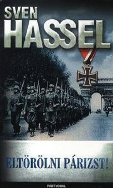 Sven Hassel - Eltörölni Párizst! ###