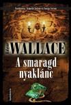 Edgar Wallace - A smaragd nyaklánc [eKönyv: epub, mobi]<!--span style='font-size:10px;'>(G)</span-->
