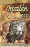 - Oroszlán 2002. [antikvár]
