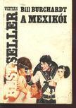 Burchardt, Bill - A mexikói [antikvár]