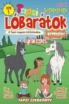 Balog László - Heinrich Marica - Tapsi Lóbarátok 2016/1 Újrakezdés