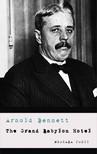 Bennett Arnold - The Grand Babylon Hotel [eKönyv: epub, mobi]