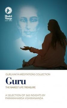 Paramahamsa Sri Swami Vishwananda Bhakti Marga, - Guru [eKönyv: epub, mobi]