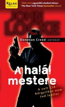 JOHN LOCKE - A HALÁL MESTERE