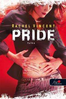 Rachel Vincent - Pride - Falka - KEMÉNY BORÍTÓS