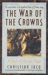 Christian JACQ - The War of the Crowns [antikvár]