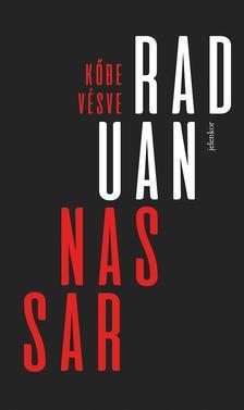 Raduan Nassar - Kőbe vésve