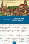 Sándor Klára - A székely írás reneszánsza