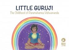 Vishwananda Paramahamsa Sri Swami - Little Guruji [eKönyv: epub, mobi]