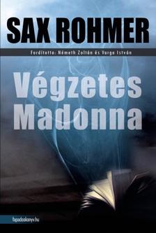 Rohmer Sax - Végzetes Madonna [eKönyv: epub, mobi]