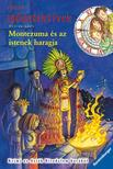 Fabian Lenk - Montezuma és az istenek haragja - Idődetektívek 16.<!--span style='font-size:10px;'>(G)</span-->