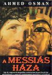 OSMAN, AHMED - A Messiás háza [antikvár]