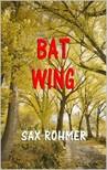Rohmer Sax - Bat Wing [eKönyv: epub,  mobi]