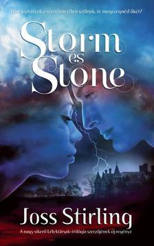 Joss Stirling - Storm és Stone