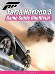 Dar Chala - Forza Horizon 3 Game Guide Unofficial [eKönyv: epub,  mobi]