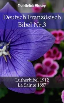 TruthBeTold Ministry, Joern Andre Halseth, Martin Luther - Deutsch Französisch Bibel Nr.3 [eKönyv: epub, mobi]