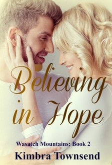 Townsend Kimbra - Believing in Hope [eKönyv: epub, mobi]