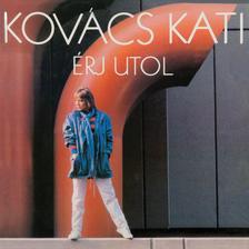 Kovács Kati - Kovács Kati - Érj utol (CD)