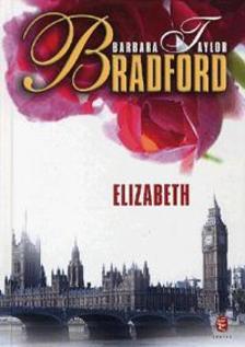 Barbara Taylor BRADFORD - Elizabeth