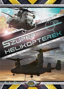 Bíró Imre - Szuper helikopterek