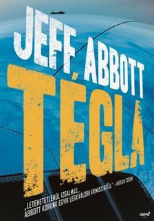 Jeff Abbott - Tégla #