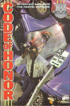 Dixon, Chuck, Wakelin, Bob, Gross, Derick, Lee, Paul - Code of Honor Vol. 1. No. 3 [antikvár]