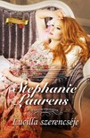 Stephanie Laurens - Lucilla szerencséje (Cynster-történetek 2.) [eKönyv: epub, mobi]