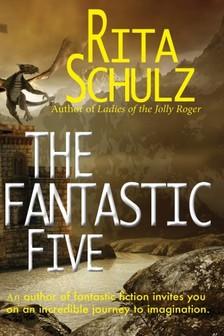 Schulz Rita - The Fantastic Five [eKönyv: epub, mobi]